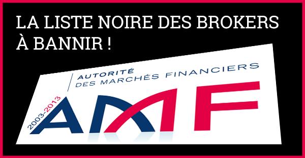 LISTE NOIRE : Votre Broker Forex est-il autorisé par l'AMF ?