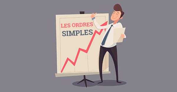 Maîtriser les types d'ordres de bourse : les ordres simples