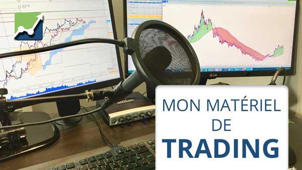 Le matériel de trading d'Alexandre + Voyages