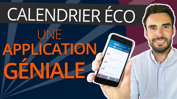 CALENDRIER ÉCONOMIQUE : L'application GÉNIALE pour être ALERTÉ GRATUITEMENT sur son SMARTPHONE