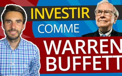 Les conseils pour INVESTIR comme WARREN BUFFETT !