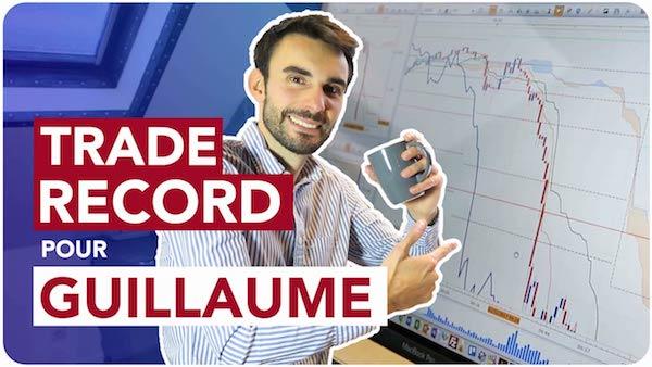 TRADE RECORD pour GUILLAUME – 115 points en 20 MINUTES