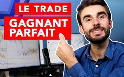 TRADING : Le TRADE GAGNANT PARFAIT !