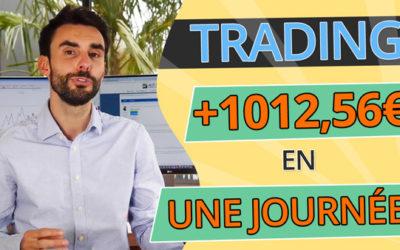 TRADING : +1012,56€ en UNE JOURNÉE