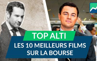 TOP ALTI : Les 10 MEILLEURS FILMS sur la BOURSE