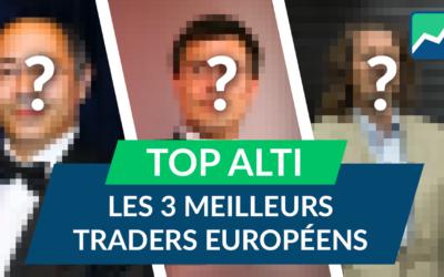 TOP ALTI : Les 3 MEILLEURS traders EUROPÉENS
