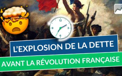 L'EXPLOSION de la dette avant La Révolution Française !