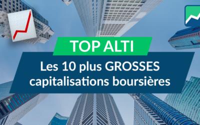 TOP 10 des plus GROSSES capitalisations BOURSIÈRES !