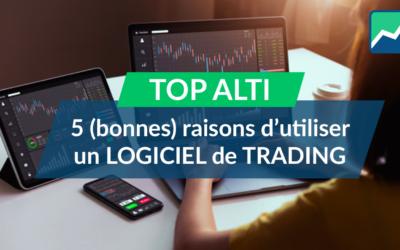 5 raisons d'utiliser un logiciel de trading