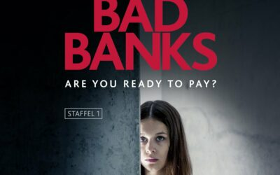 La série Bad Banks : quelle part de réalité sur le monde de la finance dans la fiction ?