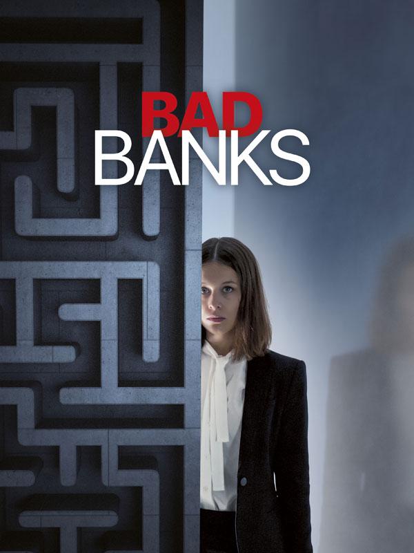 Série sur la finance : Bad Banks