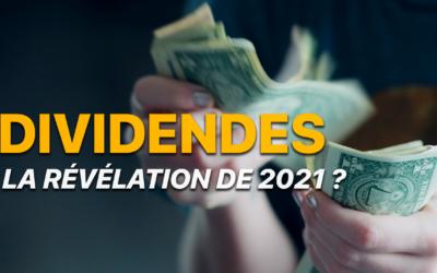 Les raisons de croire aux dividendes en 2021