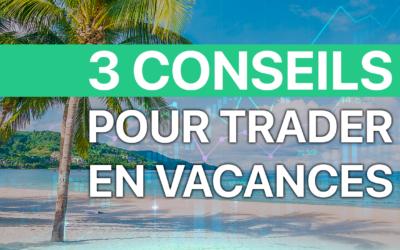 Comment gagner de l'argent en vacances ?