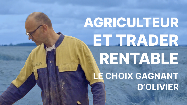 Olivier-agriculteur-trading